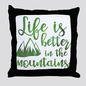 Life's Better Mountains Throw Pillow