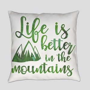 Life's Better Mountains Everyday Pillow