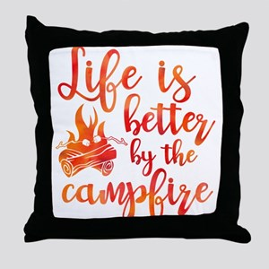 Life's Better Campfire Throw Pillow