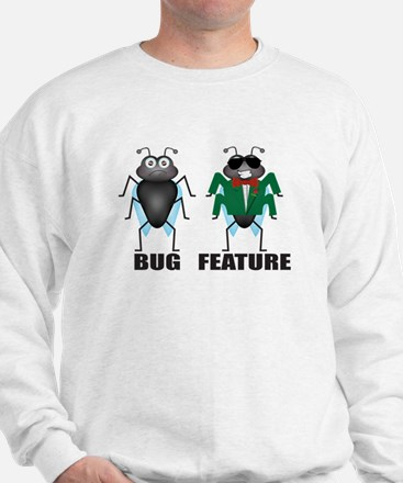 Bug vs Feature Sweatshirt