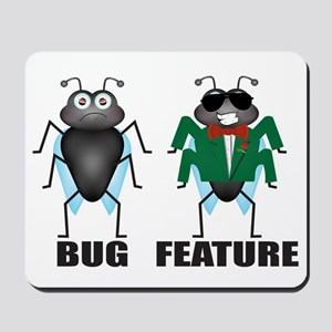 Bug vs Feature Mousepad