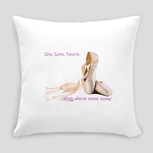 Live, Love, Dance Everyday Pillow
