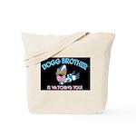 Dogg Brother Tote Bag