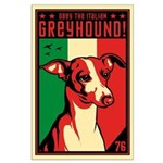 Obey the Italian Greyhound! Large Poster