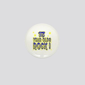 13 Year Olds Rock ! Mini Button