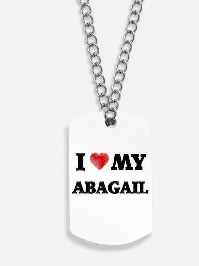 I love my Abagail Dog Tags