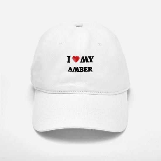 I love my Amber Baseball Baseball Cap