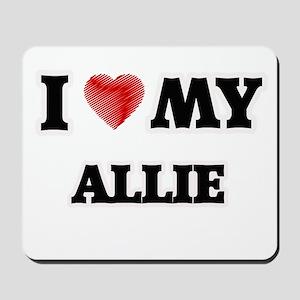 I love my Allie Mousepad