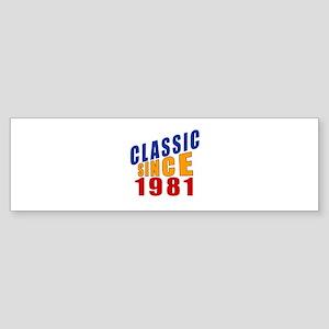 Classic Since 181 Sticker (Bumper)