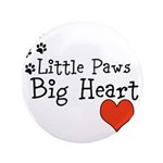 Little Paws Big Heart Button