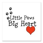 Little Paws Big Heart Square Car Magnet 3