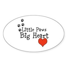 Little Paws Big Heart Sticker