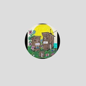 Outhouse Series/Family Affair Mini Button