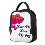 Love Me, Love My Dog Neoprene Lunch Bag