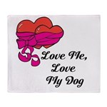 Love Me, Love My Dog Throw Blanket