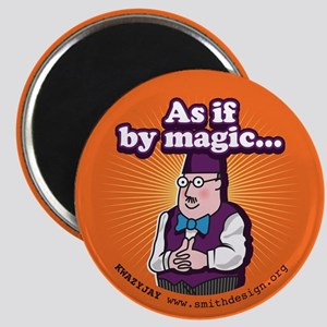 As If By Magic... Magnet Magnets