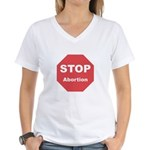 STOP Abortion Women's V-Neck T-Shirt