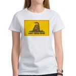 Don't Tread on Me! Women's T-Shirt