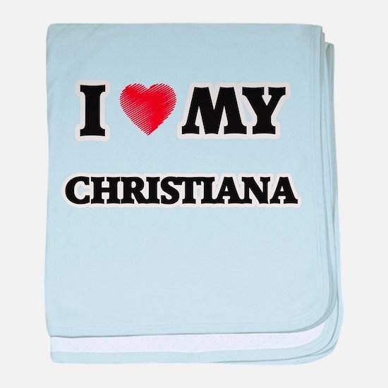 I love my Christiana baby blanket