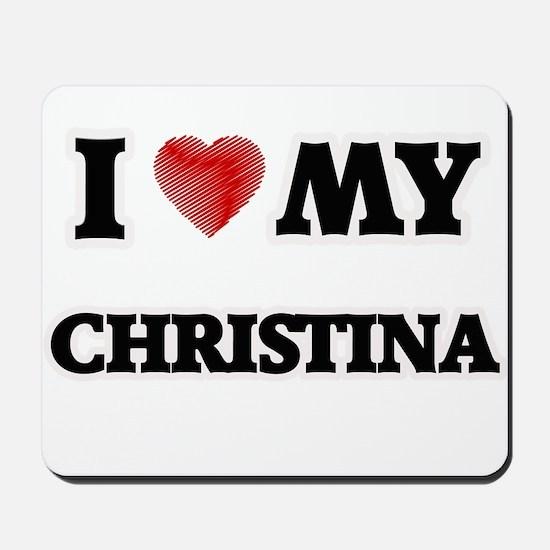 I love my Christina Mousepad