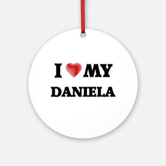 I love my Daniela Round Ornament