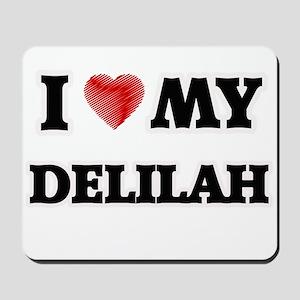 I love my Delilah Mousepad