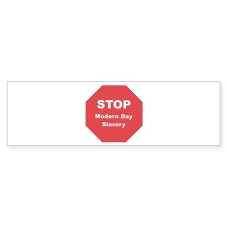 STOP Modern Day Slavery Bumper Sticker