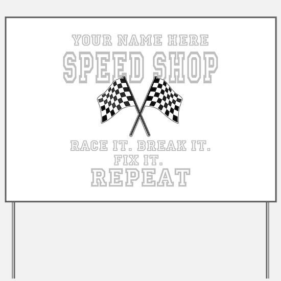 Racing Speed Shop Yard Sign
