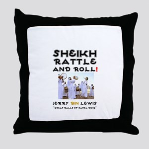 SHEIKH RATTLE & ROLL - SAUDI ARABIA'S Throw Pillow