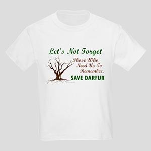 Let's Not Forget ..... (Darfur) Kids Light T-Shirt