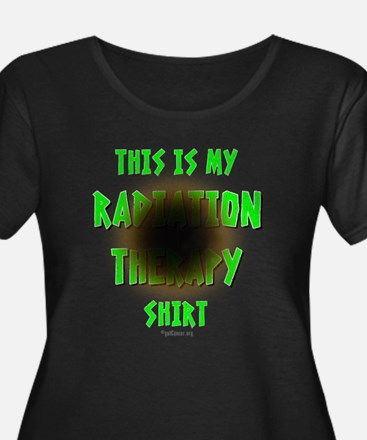 My Radiation Therapy Plus Size T-Shirt