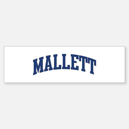 MALLETT design (blue) Bumper Bumper Bumper Sticker
