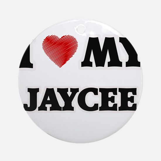I love my Jaycee Round Ornament