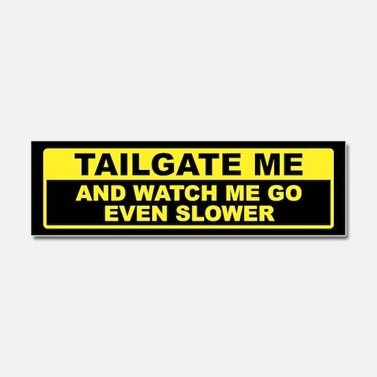 Tailgate Me Car Magnet 10 x 3