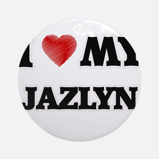 I love my Jazlyn Round Ornament