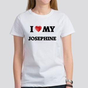 I love my Josephine T-Shirt