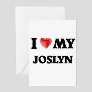 I love my Joslyn Greeting Cards