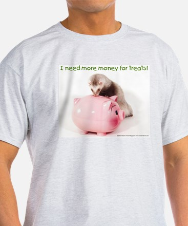 Need More Money - T-Shirt