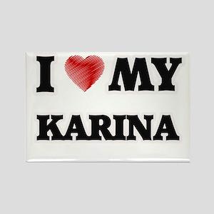 I love my Karina Magnets