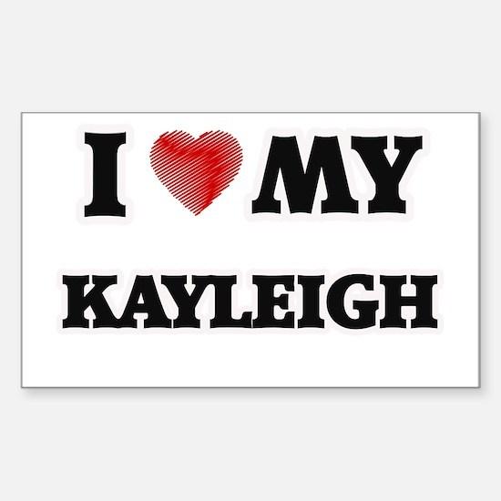 I love my Kayleigh Decal