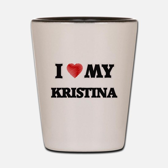 I love my Kristina Shot Glass