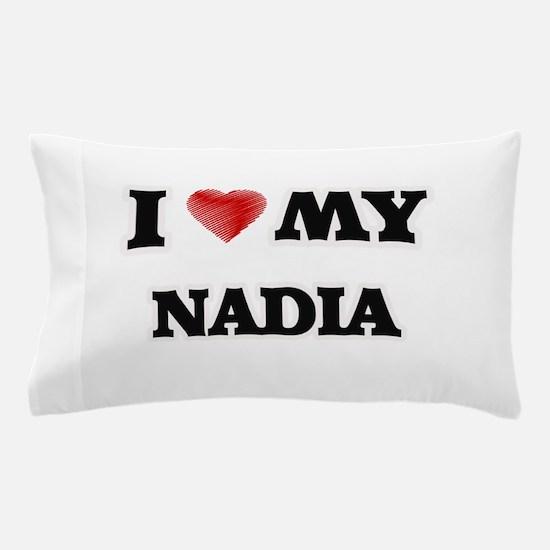 I love my Nadia Pillow Case