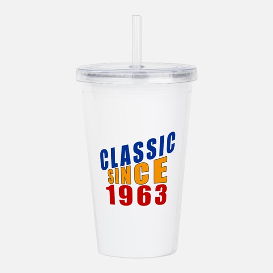 Classic Since 1963 Acrylic Double-wall Tumbler