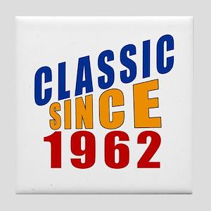Classic Since 1962 Tile Coaster