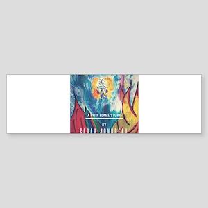 A TWIN FLAME STORY Bumper Sticker