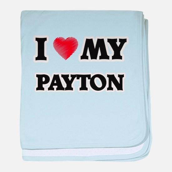I love my Payton baby blanket