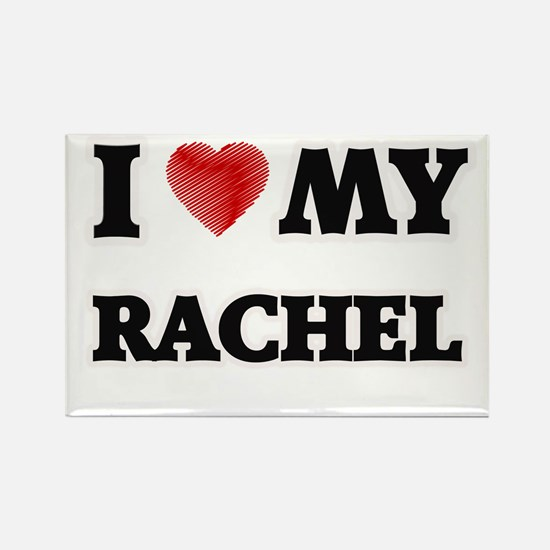 I love my Rachel Magnets