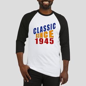 Classic Since 1945 Baseball Jersey