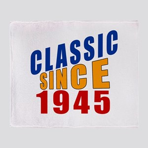 Classic Since 1945 Throw Blanket