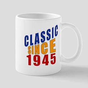 Classic Since 1945 Mug